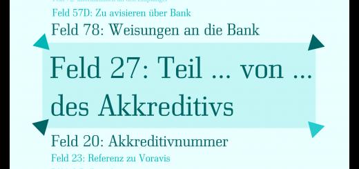Was ist Akkreditiv Feld 27: Teil … von … des Akkreditivs (Sequence of Total)?