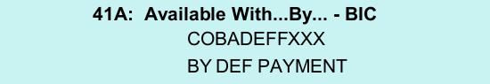 Akkreditiv Feld 41a Def Payment